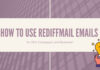 How to Use Rediffmail Emails for SEO Campaigns and Business?