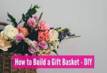 DIY - build gift baskets