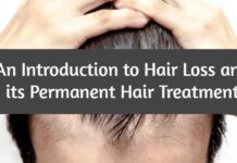 hair loss specialist- An Introduction to Hair Loss and its Permanent Hair Treatment
