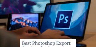 Best Photoshop Export Settings for Instagram