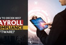 How to Decide Best Payroll Compliance Software?