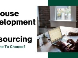 In-House Development vs. Outsourcing - Which One To Choose
